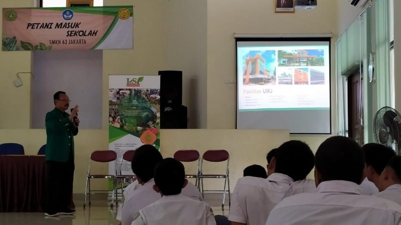 "FTan UMJ Goes to School: ""Petani Masuk Sekolah"" SMKN 63 Jakarta"