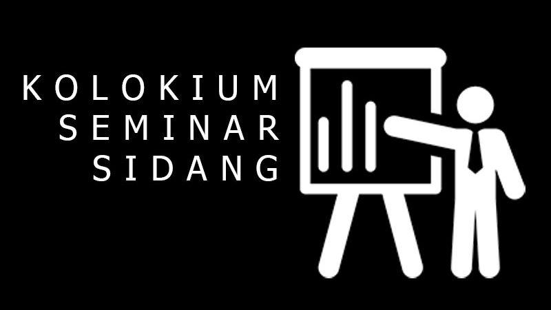 PENGUMUMAN: KOLOKIUM/SEMINAR/SIDANG SKRIPSI ONLINE